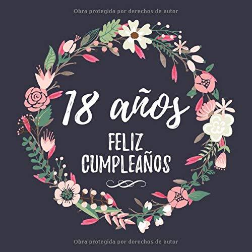18 Años Feliz Cumpleaños: Mujer Libro de Visitas para el 18 Cumpleaños