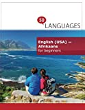 English (USA) - Afrikaans for beginners: A Book In 2 Languages (Multilingual Edition)
