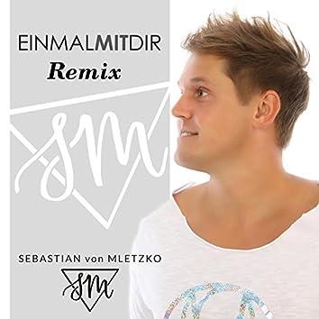 Einmal mit Dir (Remix)