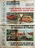 AUTO JOURNAL (L') [No 479] du 22/05/1969 - FIAT RETOUCHE SON COUPE 124 ET CACHE CETTE NOUVELLE MINI - LA RENAULT 16 TA - UNE OPEL GT 1900 - GENEVE AU BANC D'ESSAI DU TOURISME - GENERAL MOTORS VOIT LOIN - UNE ROUTE ANTI-GEL DE PARIS A STRASBOURG - LES RIVALES DE LA SAAB 99 - LES 24 HEURES DU MANS ET L'ALPINE - ALFA-ROMEO - SIMCA 1100