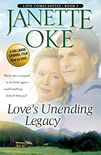 Love's Unending Legacy (Love Comes Softly Series #5)