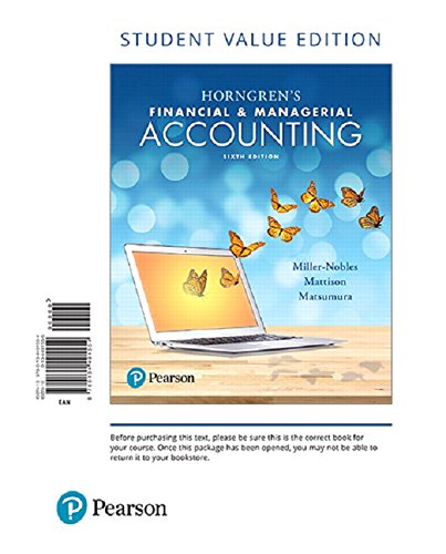 Horngren's Financial & Managerial Accounting, Student Value Edition Plus MyLab Accounting with Pearson eText -- Access Card Package