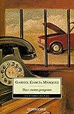 Doce Cuentos Peregrinos / Twelve Pilgrim Tales
