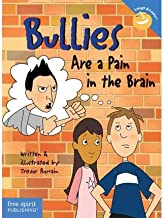 Bullies are a Pain in the Brain (Laugh and Learn) (Paperback) - Common