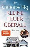 Kleine Feuer überall: Das Buch zur erfolgreichen TV-Serie mit Reese Witherspoon (German Edition)