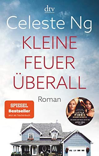 Kleine Feuer überall: Das Buch zur erfolgreichen TV-Serie mit Reese Witherspoon