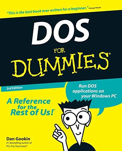 DOS For Dummies 3e (DOS for Dummies, 3rd Ed)