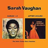 Sarah + 2 + After Hours