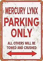 マーキュリーリンクス駐車場のみブリキ看板壁の装飾金属ポスターレトロプラーク警告看板オフィスカフェクラブバーの工芸品