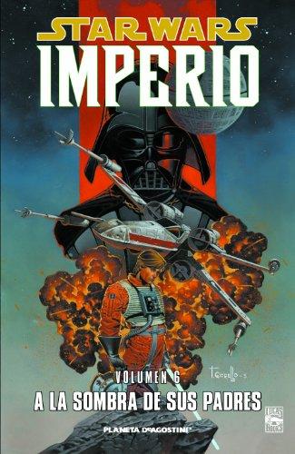 Star Wars Imperio nº 06/07: A la sombra de sus padres (Star Wars: Cómics Leyendas)