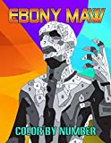 Ebony Maw Color By Number: Dangerous Thinker Of The Black Order Supervillain Marvel Character Comic Universe Illustration Color Number Book For Fans Adults Creativity Gift.