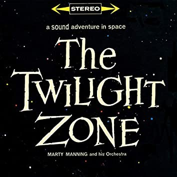 The Twilight Zone - A Sound Adventure In Space
