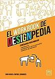 El workbook de Designpedia: Itinerarios para innovar (Acción Empresarial)