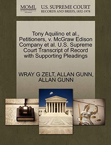 Tony Aquilino et al., Petitioners, V. McGraw Edison Company et al. U.S. Supreme Court Transcript of Record with Supporting Pleadings