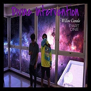 Divine Intervention, Pt. 1