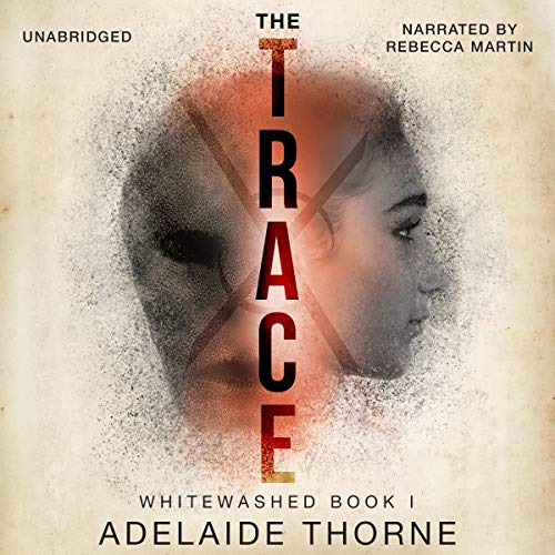The Trace audiobook cover art