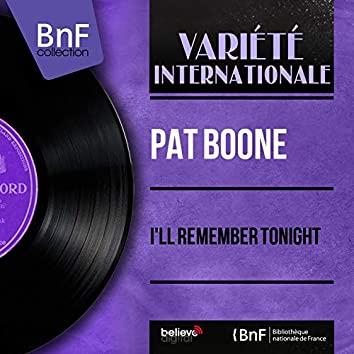 I'll Remember Tonight (feat. Billy Vaughn et son orchestre) [Mono Version]