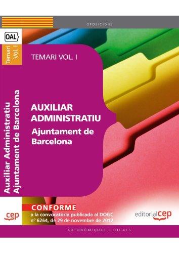 Auxiliar Administratiu Ajuntament de Barcelona. Temari Vol. I.: 1