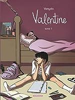 Valentine - Tome 1 de Vanyda
