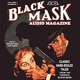 Black Mask Audio Magazine, Volume 1 audiobook cover art