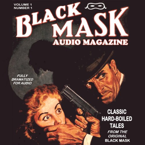 Black Mask Audio Magazine, Volume 1 cover art
