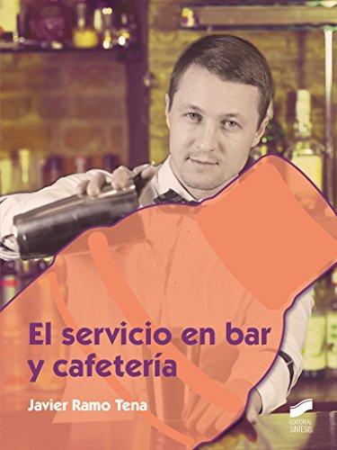 El servicio en bar y cafetería: 65 (Hostelería y Turismo)