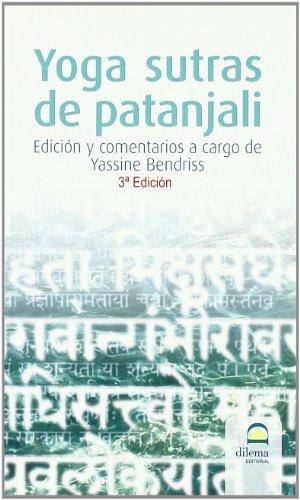 YOGA SUTRAS DE PATANJALI (bolsillo): Edición y comentarios a cargo de Yassine Bendriss