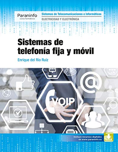 Sistemas de telefonía fija y móvil (Spanish Edition)