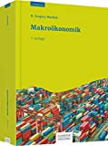 Makroökonomik: Mit vielen Fallstudien - N. Gregory Mankiw
