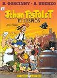 Jehan Pistolet, tome 3 - Et l'espion