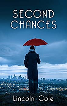 Second Chances (Time Book 2) by [Lincoln Cole]