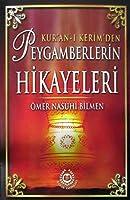 Kur'an-i Kerim'den Peygamberlerin Hikayeleri