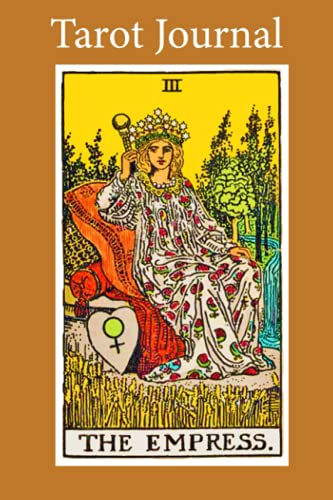 Tarot Journal: The Empress