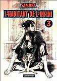 L'Habitant de l'infini, tome 3 - Casterman - 05/03/1997