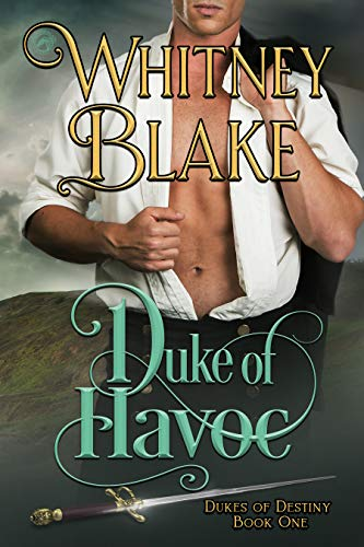 Duke of Havoc (Dukes of Destiny Book 1)