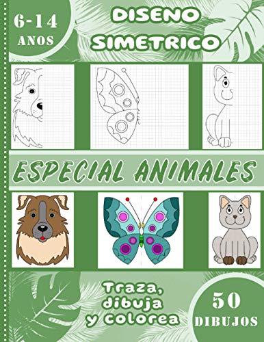Diseno simetrico – Especial animales – Traza, dibuja y colorea – 50 dibujos – 6-14 anos: Libro de aprendizaje para niños - Aprender a dibujar por reflexión - formato grande 21.59 x 27.94cm