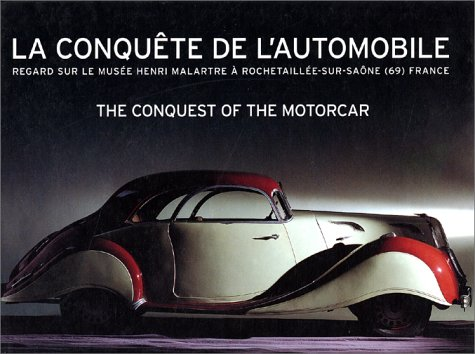 La conquête de l'automobile - The conquest of the motorcar, bilingue français-anglais