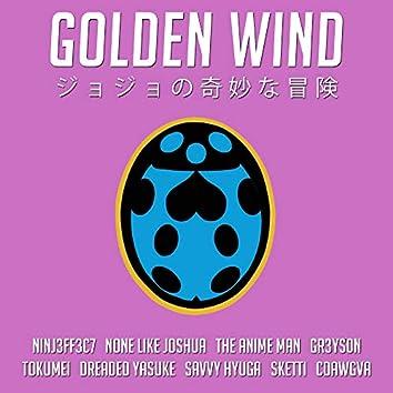 """Golden Wind (From """"JoJo's Bizarre Adventure: Golden Wind"""")"""