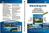 Oberbayern 2: Pfaffenwinkel / Ammergauer Alpen / Das Blaue Land / Staffelsee / Starnberger Fünf-Seen-Land
