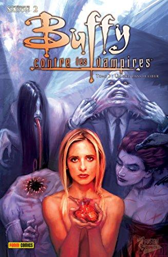 Buffy contre les vampires (Saison 2) T01 : Un pieu dans le coeur (Buffy contre les vampires Saison 2 t. 1)