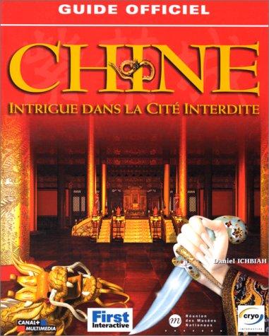 Chine, le guide de jeu