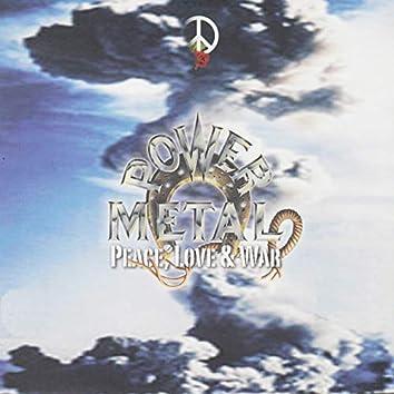 Peace, Love & War