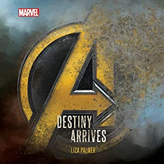 Avengers: Infinity War: Destiny Arrives                   By:                                                                                                                                 Liza Palmer                               Narrated by:                                                                                                                                 Marc Thompson                      Length: 5 hrs and 52 mins     44 ratings     Overall 4.7