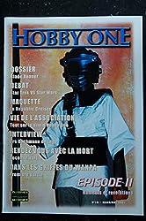 Hobby One n° 18 2001 STARWARS - Episodes II - Rumeurs et révélations.. - Blade Runner - Dans les griffes du WAMPA
