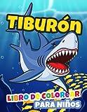 Tiburón Libro de Colorear para Niños: Divertidas y Fáciles Páginas para Colorear con Tiburón para Niños y Niñas de 2 a 8 Años, Gran Formato. (Idea de Regalo Perfecta para Niños!)