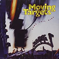 Take This Ride by Moving Targets (1993-05-18)
