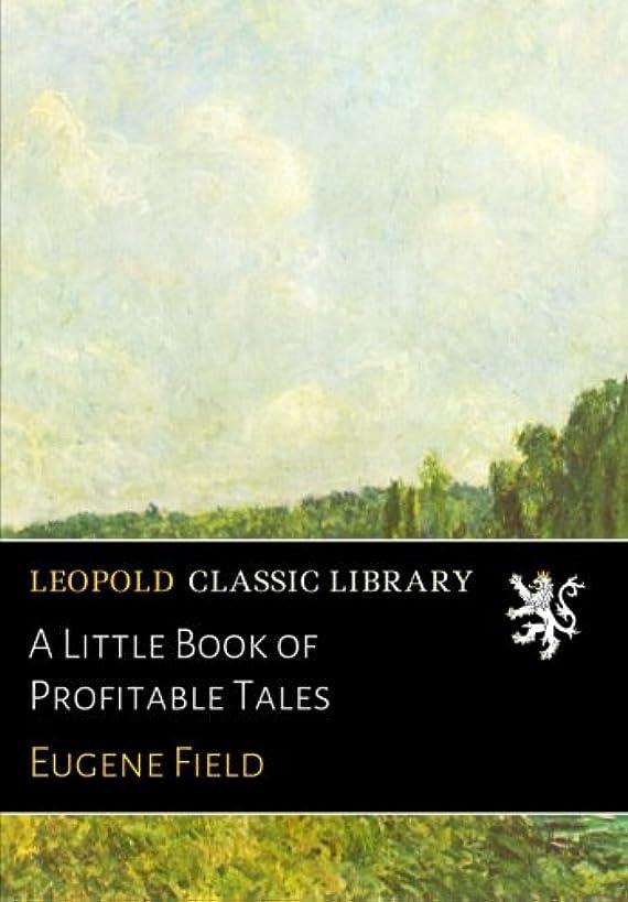 物思いにふけるサバント冒険者A Little Book of Profitable Tales