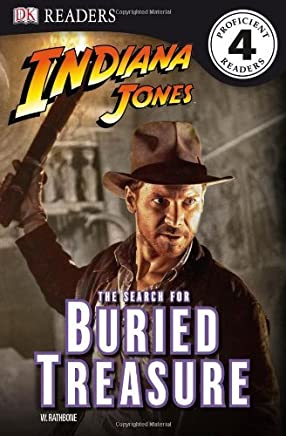 Indiana Jones The Search for Buried Treasure (DK Readers Level 4) by W. Rathbone (20-Jan-2011) Paperback