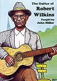 Guitar of Robert Wilkins