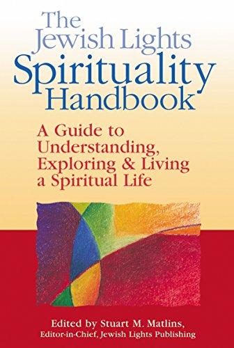 Jewish Lights Spirituality Handbook: A Guide to Understanding, Exploring & Living a Spiritual Life